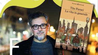 La vita in generale: Tito Faraci a Lucera