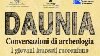 Daunia, conversazioni di archeologia