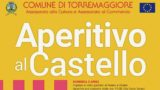 """A Torremaggiore un """"Aperitivo al Castello"""""""