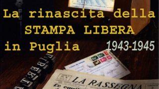 """""""Avanti Daunia!"""", la rinascita della stampa libera in Puglia"""
