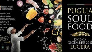 """Lucera capitale dei sapori di Puglia: tre giorni con """"Puglia Soul Food"""""""