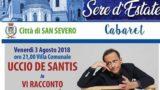 A San Severo c'è Uccio De Santis